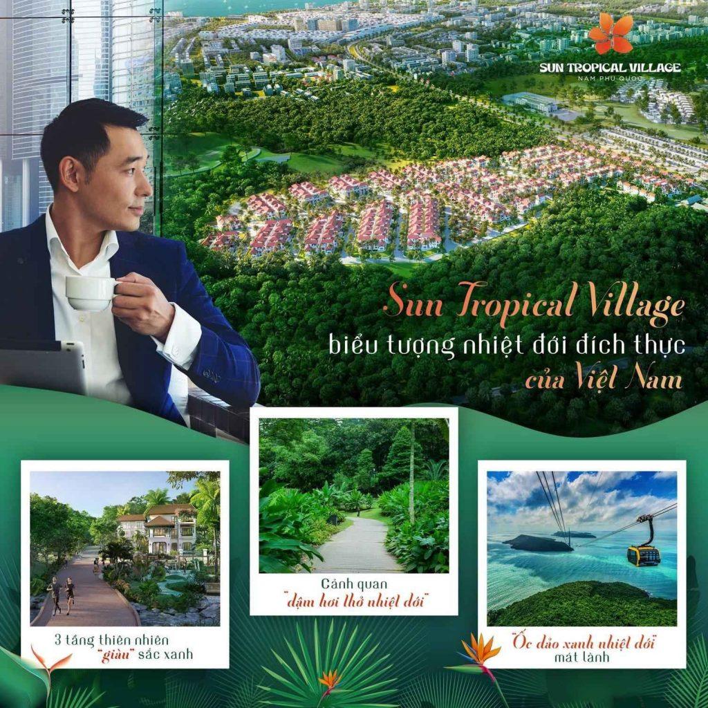Dự án Sun Tropical Village với không gian sống xanh đầu tiên tại Nam đảo